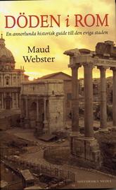 Döden i Rom- en annnorlunda guidebok till den eviga staden